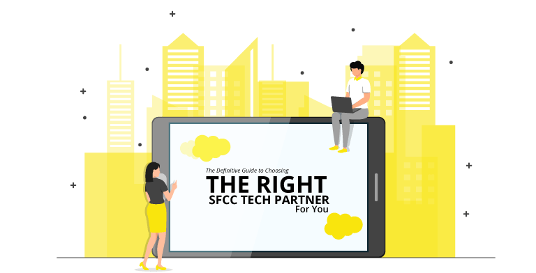 The Definitive Guide to Choosing the Right SFCC Tech Partner for You. We are UV!